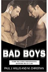 Bad Boys: Steamy True Stories from Bathhouses, Backroom Bars, and Sex Clubs Paperback