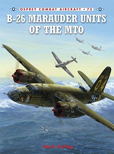 B-26 Marauder Units of the MTO (Combat Aircraft)