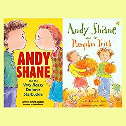 Andy Shane & the Very Bossy Dolores Starbuckle / Andy Shane & the Pumpkin Trick