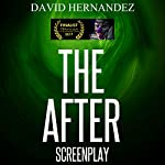 The After | David Hernandez