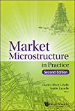 Market Microstructure in Practice (Money Banking Investments Fina)
