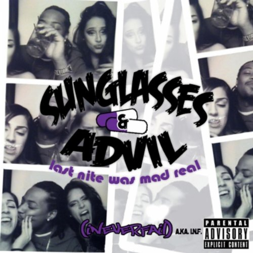 Sunglasses X Advil (feat. Klepto Da - Sunglasses Thieves