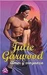 Amor y venganza par Julie Garwood