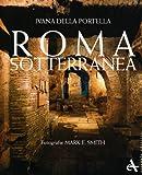 img - for Roma sotteranea (I grandi libri) (Italian Edition) book / textbook / text book