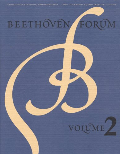 Beethoven Forum, Volume 2 by University of Nebraska Press