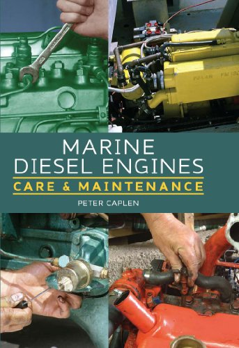 Marine Diesel Engines: Care and Maintenance