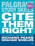 Cite Them Right, Richard Pears and Graham Shields, 1137273119