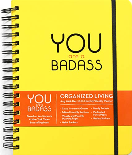 You Are a Badass 2019-2020 17-Month Monthly/Weekly Planning Calendar