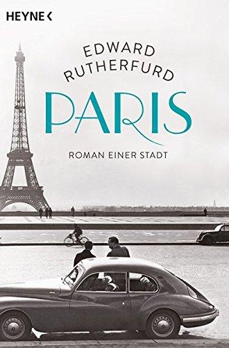 Paris: Roman einer Stadt