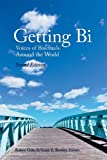 img - for Getting Bi: Voices of Bisexuals Around the World, Second Edition book / textbook / text book