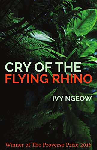 Rhino Flying - Cry of the Flying Rhino (Proverse Prize Winners Book 15)