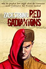 Red Gadiantons: What the Prophets Have Taught about the Communist Secret Combination that Threatens Mankind Paperback