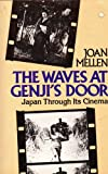 The Waves at Genji's Door, Joan Mellen, 0394732782