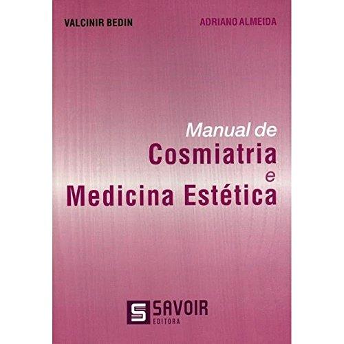Manual De Comiatria E Medicina Estetica