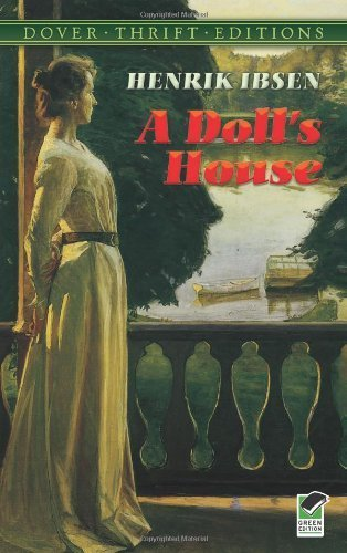 A Doll's House (Dover Thrift Editions) by Henrik Ibsen published by Dover Publications (1992) Paperback
