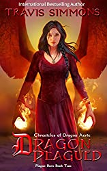Dragon Plagued: Chronicles of Dragon Aerie Young Adult Fantasy Fiction (Plague Born Book 2)