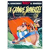 img - for La GRande Traversee (French edition of Asterix and the Great Crossing) book / textbook / text book