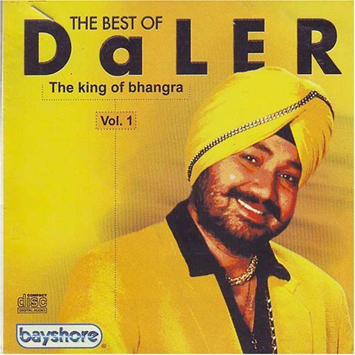 The best of daler the king of bhangra vol-1 by Daler mehndi