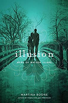 Illusion (Heirs of Watson Island) by [Boone, Martina]