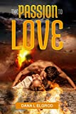 Bargain eBook - The Passion to Love