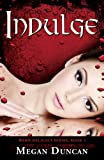 Indulge, a Paranormal Romance (Warm Delicacy Series Book 2)