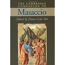 The Cambridge Companion to Masaccio (Cambridge Companions to the History of Art) by Cambridge University Press (2002-06-30)