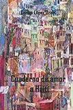 Cuaderno de Amor a Haiti, Carlos Lopez Dzur, 1494988542
