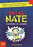 Big Nate, 2:Big Nate, capitaine de l'équipe