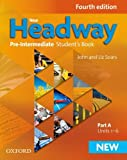 New Headway 4th Edition Pre-Intermediate. Student's Book A (New Headway Fourth Edition)