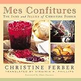Mes Confitures, Christine Ferber, 0870136291