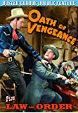 Crabbe, Buster Double Feature: Oath of Vengeance (1944) / Law and Order (1942)