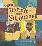 When Harriet Met Sojourner, Catherine Clinton, 0060504250