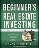 The Beginner's Guide to Real Estate Investing, Second Edition