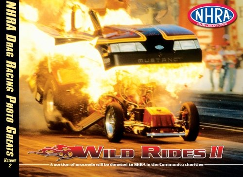 - NHRA Drag Racing Photo Greats: Wild Rides 2