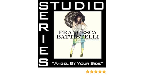 angel by your side by francesca battistelli mp3