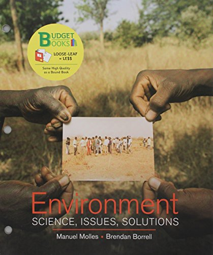 Loose-leaf Version for Environment: Science, Issues, Solutions & LaunchPad for Environment: Science, Issues, Solutions (Six Month (Access Solutions)