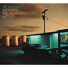 The Jayhawks - 'Back Roads And Abandoned Motels'