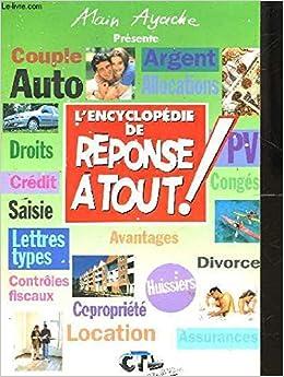 Amazon.fr - L encyclopedie reponse a tout! - AYACHE ALAIN - Livres 88a273e133a