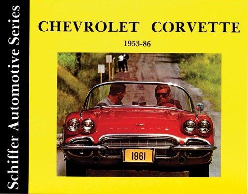 Chevrolet Corvette 1953-1986: (Schiffer Automotive)
