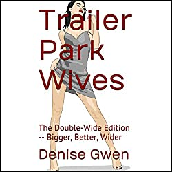 Trailer Park Wives