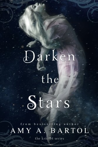 Darken the Stars (The Kricket Series)