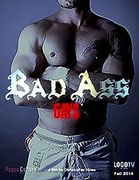 Bad Ass Gays
