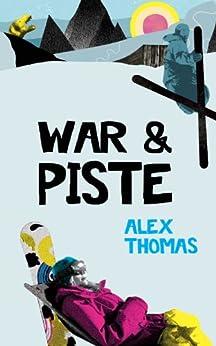 War & Piste by [Thomas, Alex]