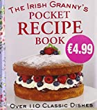 The Irish Granny s Pocket Recipe Book