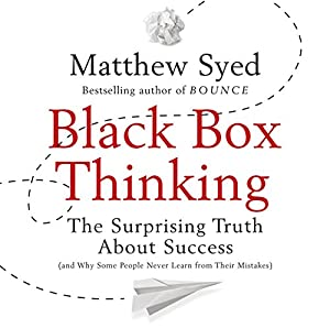 Black Box Thinking Audiobook