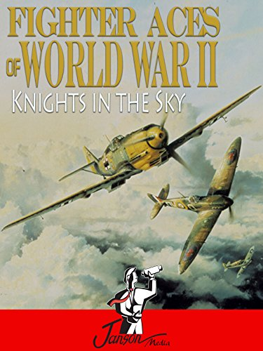 Fighter Aces of World War II: Knights in the Sky