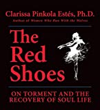The Red Shoes By Clarissa Pinkola Estes (2006-06-14)