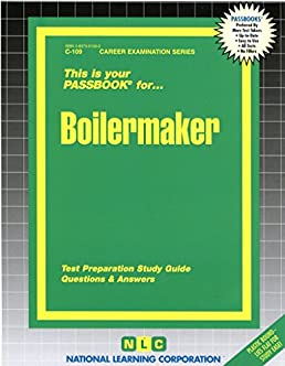 boilermaker test preparation study guide questions answers rh amazon ca Nccer Rigging Test Nccer Test Questions and Answers
