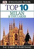 Top 10 Milan  &  The Lakes (EYEWITNESS TOP 10 TRAVEL GUIDES)