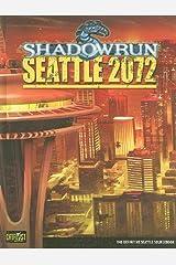 Seattle 2072 (Shadowrun (Catalyst)) Hardcover